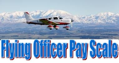 Flying officer pay scale , Grade pay, Salary, Pay Slip Allowance