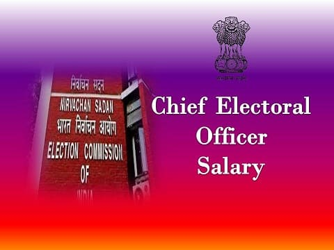 Chief Electoral Officer Salary