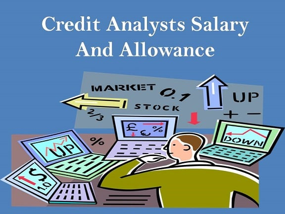Credit Analysts Salary And Allowance