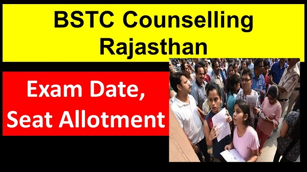bstc counselling rajasthan